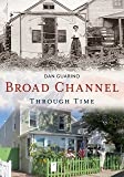 Broad Channel Through Time (America Through Time)