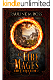 The Fire Mages (Brightmoon Book 2)
