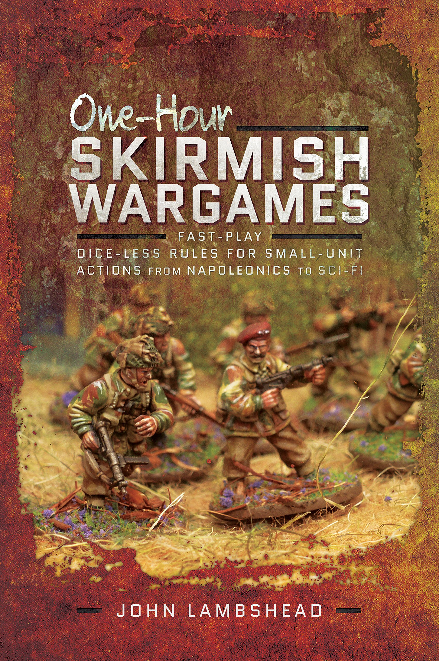One-hour Skirmish Wargames: Fast-play Dice-less Rules for Small-unit