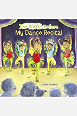 The Night Before My Dance Recital Kindle Edition