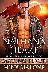 Nathan's Heart (a Dragon-Shifter Paranormal Romance) (Brotherhood of Bandits (Mating Fever) Book 1)