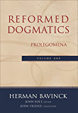 Reformed Dogmatics : Volume 1: Prolegomena