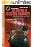 The Picture of Aleister Crowley (A Basil and Moebius Adventure Book 6)