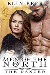 The Dancer (Men of the North Book 7) Kindle Edition