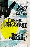 Cosmic Trigger II: Down to Earth