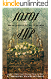 Tarot Flip (Tarosophy Tarot Kickstart Books Book 1)