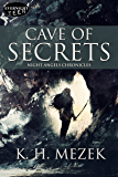 Cave of Secrets (Night Angels Chronicles Book 3)