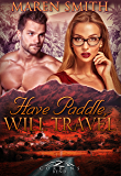 Have Paddle, Will Travel (Corbin's Bend Season Two Book 7)