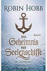 Das Geheimnis der Seelenschiffe - Die Händlerin: Roman (Die Seelenschiff-Händler 1) (German Edition) Kindle Edition