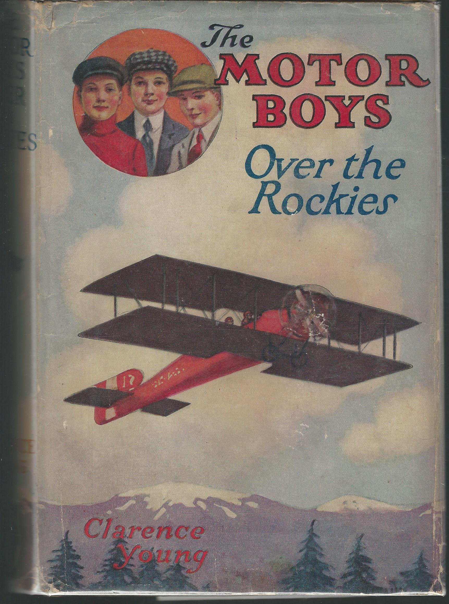 Download The Motor Boys Over the Rockies; or, A Mystery of the Air (#10 in Series) pdf epub