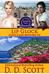 Lip Glock (The Cozy Cash Mysteries Book 2) Kindle Edition