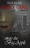 Bite the Big Apple (Baby Girl Book 4)