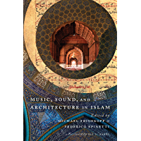 Music, Sound, and Architecture in Islam book cover