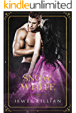 Snow White (Once Upon A Happy Ever After Book 3)