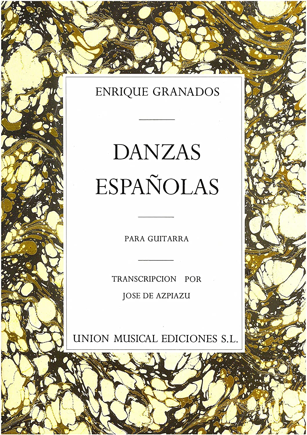Enrique Granados: Danzas Espanolas Complete For Guitar. Partituras ...