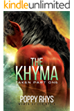 The Khyma: Taken Part One (Women of Dor Nye Book 4) (English Edition)