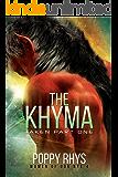 The Khyma: Taken Part One (Women of Dor Nye Book 4)