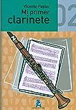 PASTOR GARCIA V. - Mi Primer Clarinete Vol.2 Grado Elemental para Clarinete