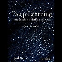 DEEP LEARNING Introducción práctica con Keras (WATCH THIS SPACE nº 1)