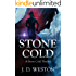 Stone Cold: A Stone Cold Thriller (Stone Cold Thriller Series Book 1)