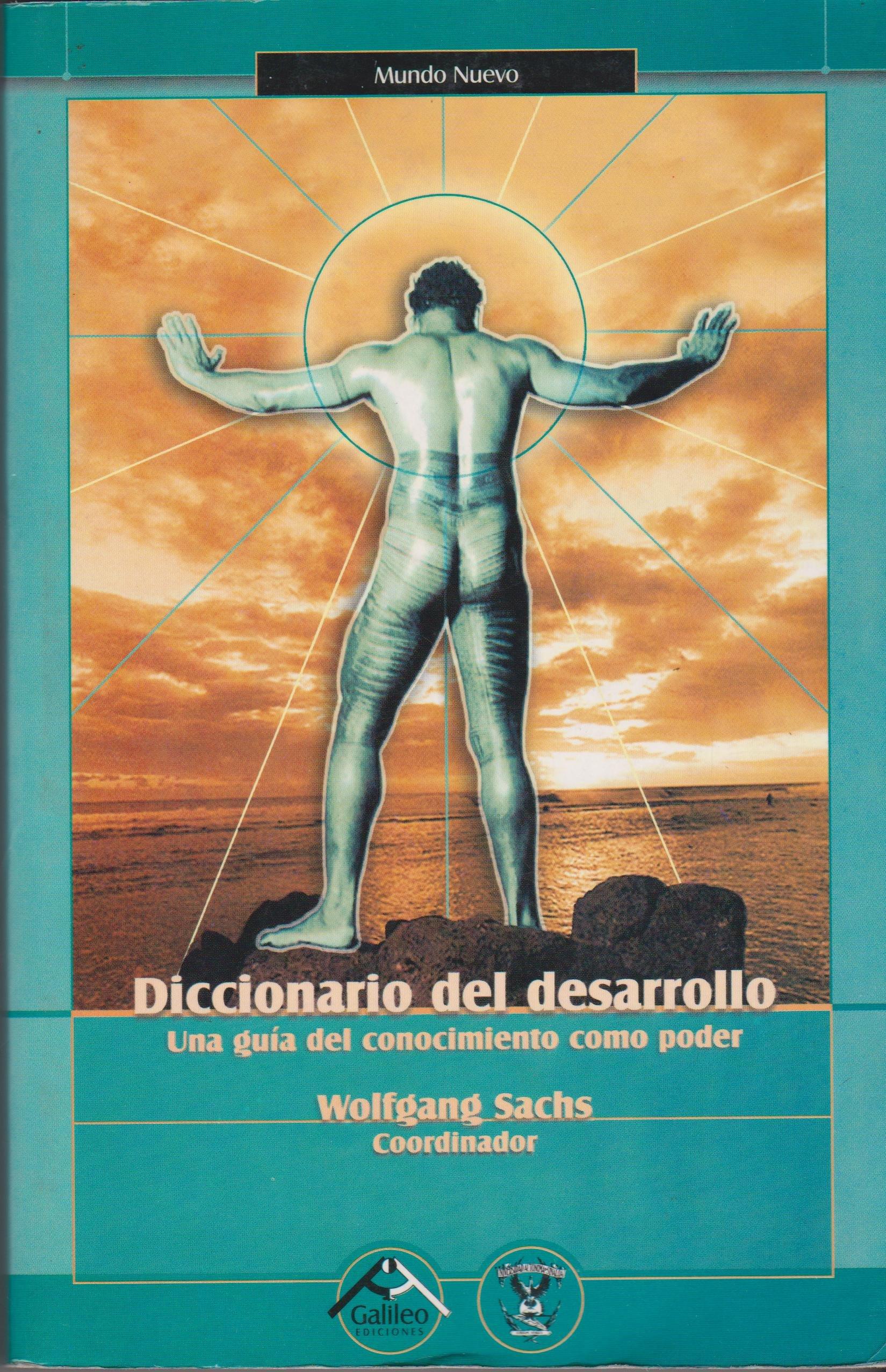 DICCIONARIO DEL DESARROLLO. UNA GUIA DEL CONOCIMIENTO COMO ...