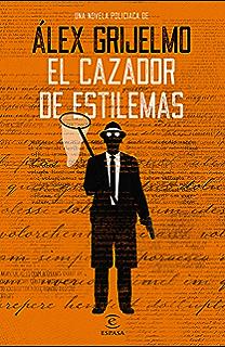 El cazador de estilemas (Spanish Edition)