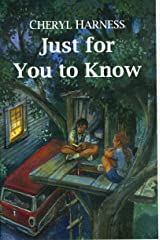 Just for You to Know Kindle Edition