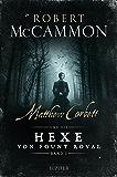 Matthew Corbett und die Hexe von Fount Royal (Band 1): Roman (German Edition)