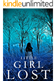 Little Girl Lost: A Riveting Kidnapping Mystery- Book 1 (English Edition)