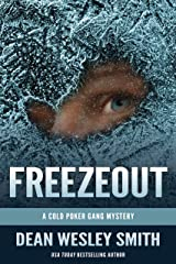 Freezeout: A Cold Poker Gang Mystery Kindle Edition