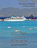 In 99 Tagen rund um Südamerika: mit MS Albatros