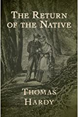 The Return of the Native Kindle Edition