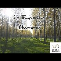 Le fantastiche avventure