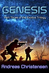 Genesis (The Exodus Trilogy Book 3) Kindle Edition