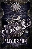 Smoke Sky: A Dark Sky Novella