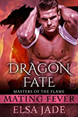 Dragon Fate: Masters of the Flame 2 (Mating Fever) Kindle Edition