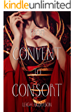 From Convent to Consort: An Erotic Tale From Ancient China (The Lotus and the Phoenix Book 1)