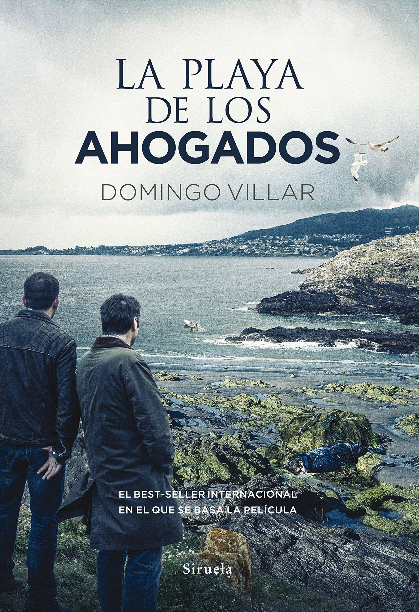 La playa de los ahogados (Nuevos Tiempos): Amazon.es: Domingo Villar: Libros