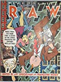 Read Yourself Raw: Pages from the Rare First Three Issues of the Comics Magazine for Damned Intellectuals by Art Spiegelman (Editor), Francoise Mouly (Editor) (7-Jun-1988) Paperback