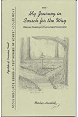 My Journey in Search for the Way (Focus Resource Series, Testimonies of Homeschooled Moms, Book 1) Paperback