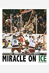 Miracle on Ice (Captured History Sports) Kindle Edition