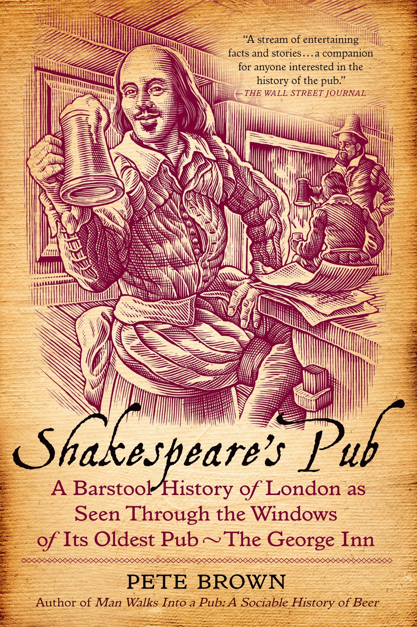 Shakespeare's Pub: A Barstool History of London as Seen Through the Windows of Its Oldest Pub - The George Inn by St. Martin's Griffin