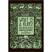 What is a Rune? & Other Essays (English Edition)