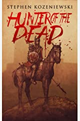 Hunter of the Dead Kindle Edition