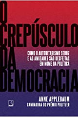 O crepúsculo da democracia (Portuguese Edition) Kindle Edition