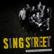Sing Street Original Broadway Cast Recording