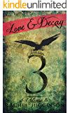 Love and Decay, Volume Eight