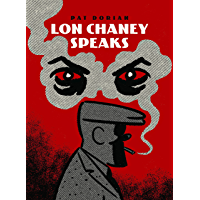 Lon Chaney Speaks (Pantheon Graphic Library)