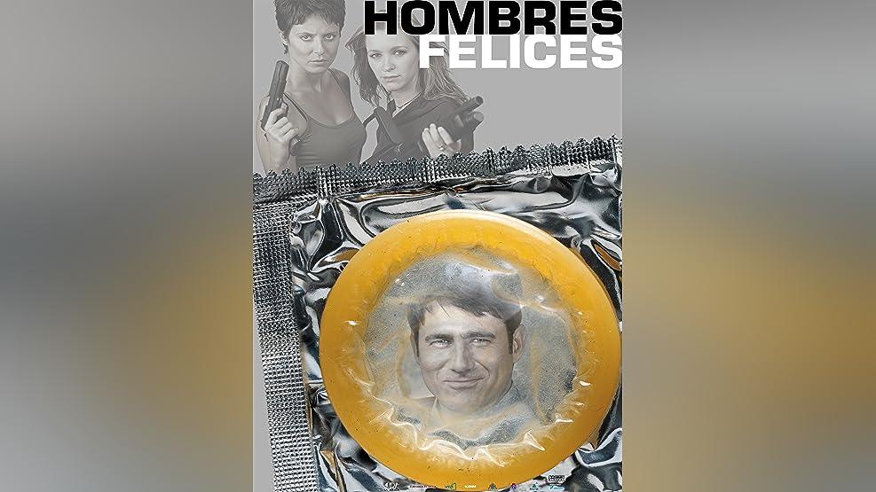 Hombres Felices (Spanish Audio)