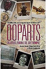 Ooparts. Objetos fuera de su tiempo Paperback